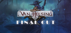 Incredible Adventures of Van Helsing: Final Cut, The